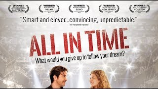ALL IN TIME (Movie, Full Length, Comedy, HD, English, AWARD WINNING) watchfree freemovies freefilm