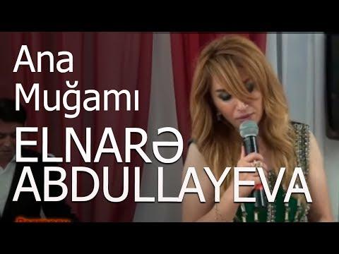 Elnare abdullayeva -segah (ata & ana mugami) super ifalar l-group.