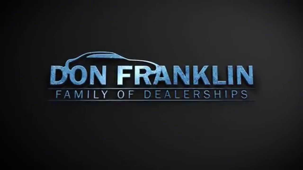 Don Franklin Family Of Dealerships Kentucky Youtube