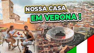 VIEMOS MORAR EM VERONA, NORTE DA ITÁLIA + TOUR PELA CASA NOVA 😍