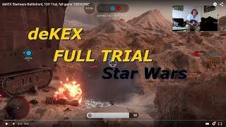 "deKEX Startwars Battlefront, 10H Trial, full game ""XBOXONE"""