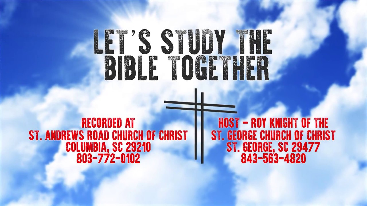 Let's Study the Bible Together - Lesson 7 - Acts 4:1-22 Roy Night