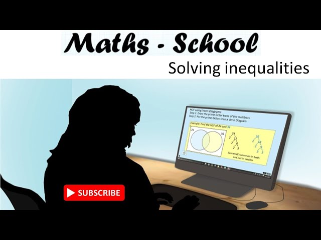 Solving Inequalities or inequations - Revision Lesson for GCSE Maths