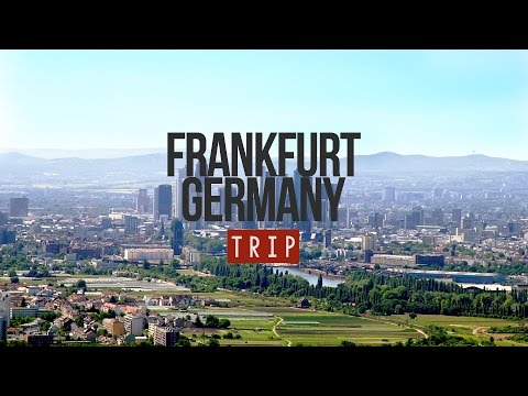 MY TRIP TO FRANKFURT - GERMANY | 2014