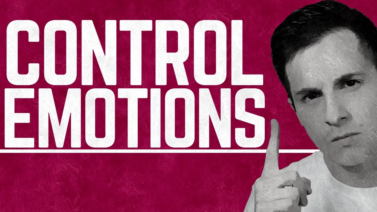 How to Control Your Emotions | Emotional Mastery Tips and Tricks