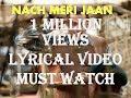 Tubelight: Nach Meri Jaan Full Song With Lyrics| Salman Khan| Kamaal |Pritam | Nakash