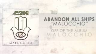 Repeat youtube video Abandon All Ships - Malocchio