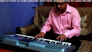 Pyar Do Pyar Lo Songs Keyboard Cover from the Movi