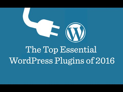 Top 11 Best WordPress Plugins 2016 | Must Have Plugins For WordPress!