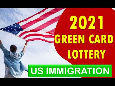 United States Of America Green Card Lottery |  DV-2021 Diversity Visa Green Card Lottery