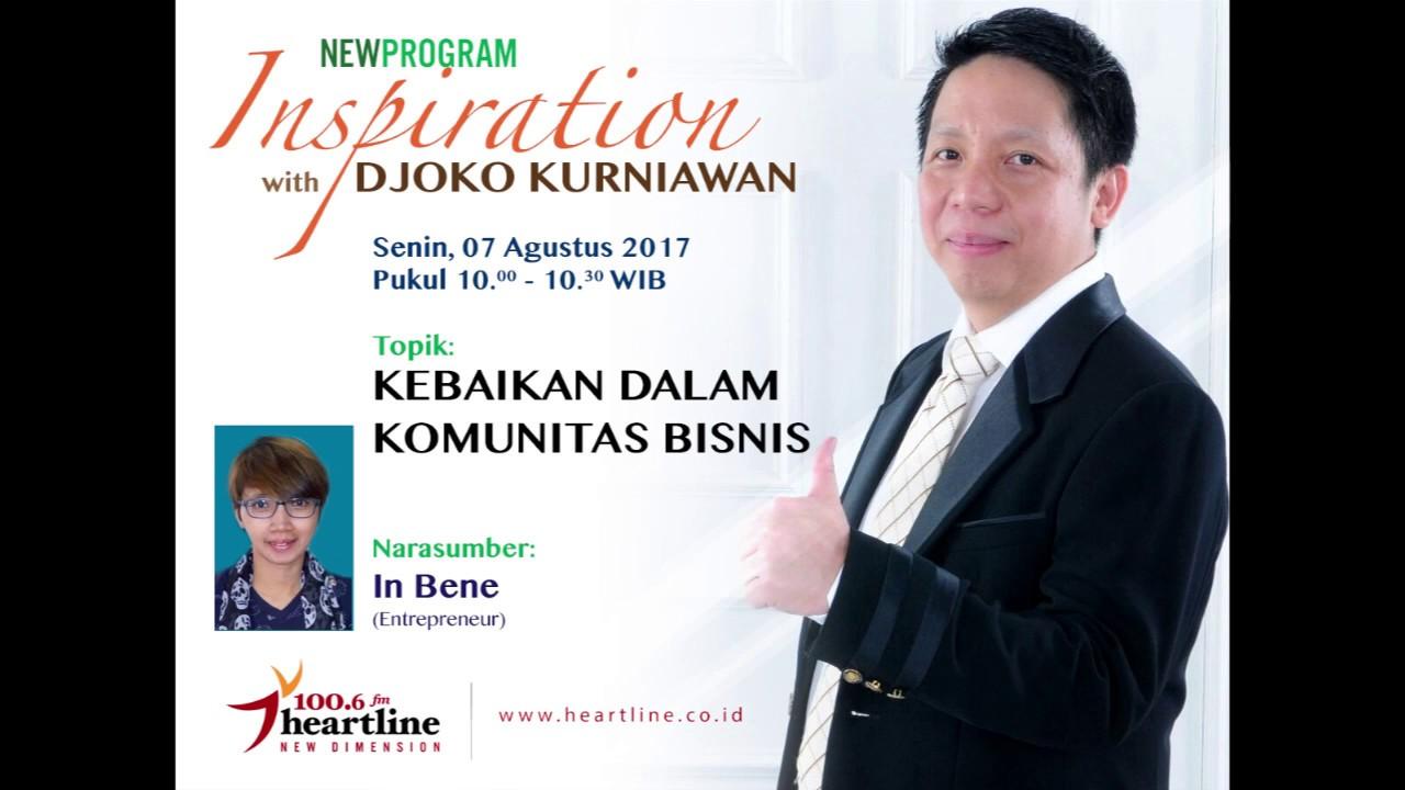 inspiration dk Kebaikan di Komunitas Bisnis   Inspiration DK   7 Agustus 2017  inspiration dk