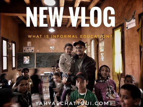 WHAT IS INFORMAL EDUCATION?