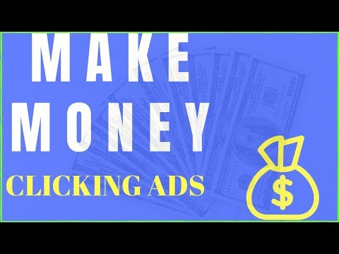 (2019) How To Make Money Online 2019 – Clicking Ads (Easiest Way)