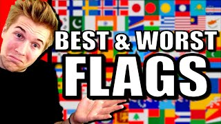 Best & Worst Flags of the World