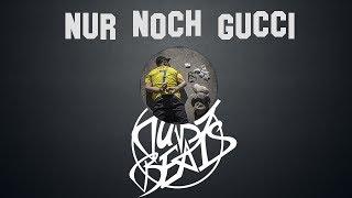 Capital Bra - NUR NOCH GUCCI INSTRUMENTAL (reprod. Tuby Beats) 👊🏼BLYAT👊🏼