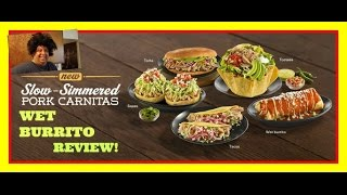 El Pollo Loco's® Pork Carnitas Wet Burrito Review!