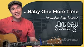 ...Baby One More Time - Britney Spears (Easy Song Beginner Guitar Lesson BS-403) How to play