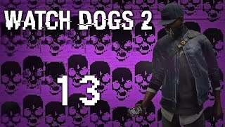 Watch Dogs 2 - Прохождение игры на русском [#13] Фриплей и побочки PC