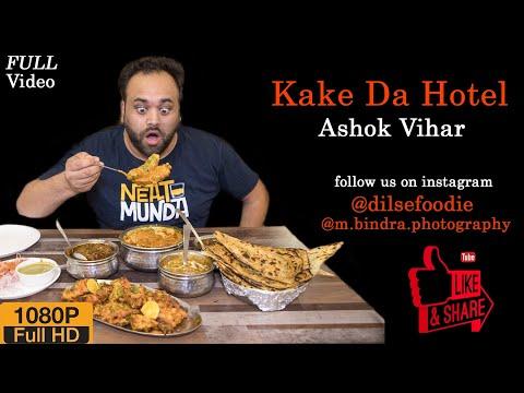 Kake Da Hotel, Ashok Vihar