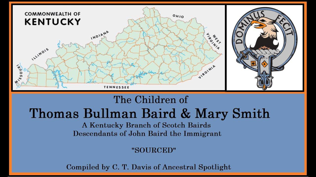 The Children of Thomas Bullman Baird & Mary Smith