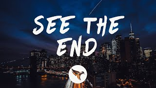 Above & Beyond, Seven Lions - See The End (Lyrics) feat. Opposite The Other