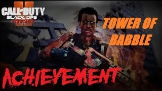 Black Ops 2 Zombies: Tower of Babble Interactive Trophy / Achievement Guide | Dr. Maxis & Richtofen
