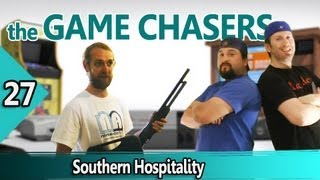 The Game Chasers Ep 27 - Southern Hospitality