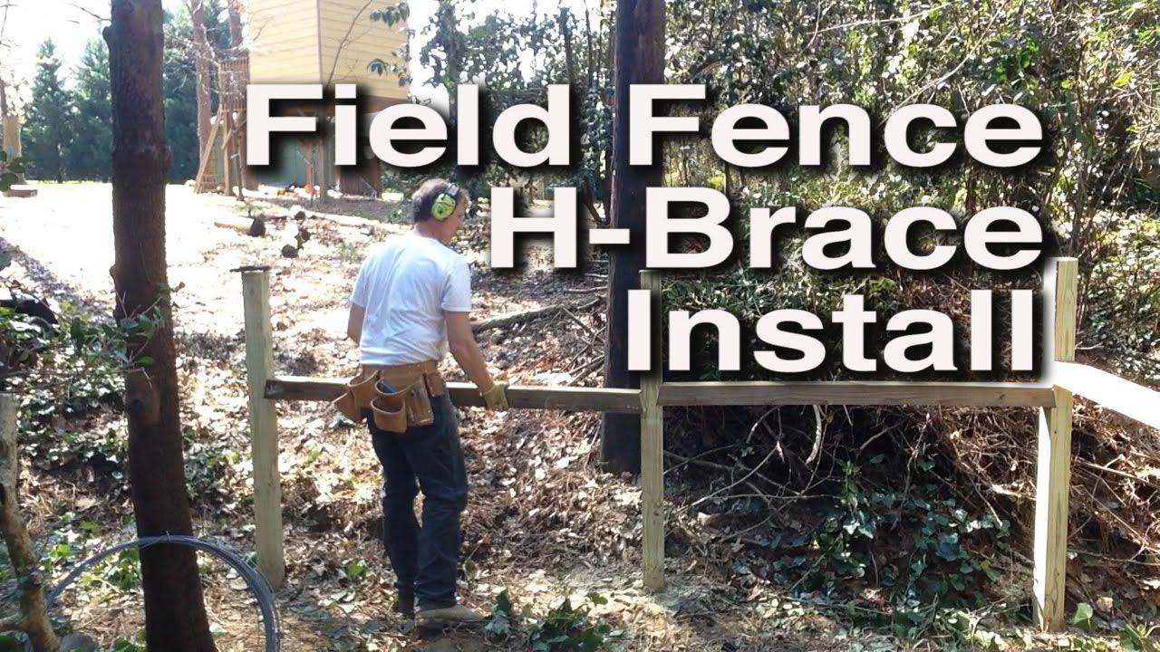 Field Fence H-Brace Install - YouTube