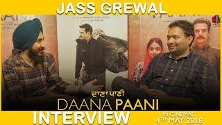 Jass Grewal | Writer  | Interview | Daana Paani