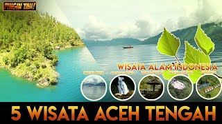5 Wisata Takengon, Aceh Tengah, Indonesia