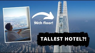 The World's TALLEST HOTEL? 5 Star Signiel Hotel Seoul, Korea