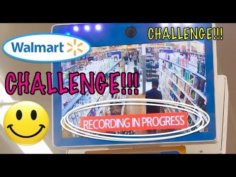 WALMART RECORDING IN PROGRESS CAMERA 💃 {{{CHALLENGE}}}