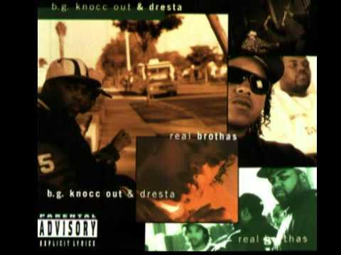 B.G. Knocc Out & Dresta - Real Brothas   ( Full Album )