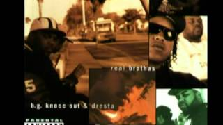 B.G. Knocc Out & Dresta - Real Brothas   ( Full Album )