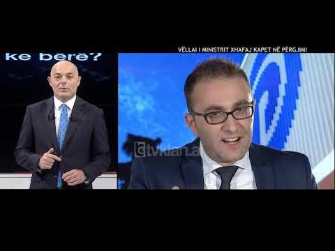 Opinion - Vellai i ministrit Xhafa kapet ne pergjim! (14 maj 2018)