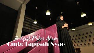 Balqist Putri Alexa - Cinto Tapisah Nyao MP3