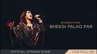Afsana Khan LIVE    Babbu Maan    Bheegi Palko Par    Latest Punjabi Song 2019
