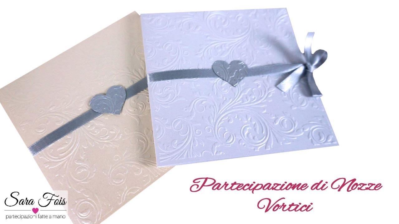 Partecipazioni Matrimonio Fai Da Te Modelli Da Stampare.Partecipazioni Vortici Tutorial Partecipazioni Nozze Fai Da Te