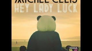 Michel Cleis - Hey Lady Luck (Radio Edit)