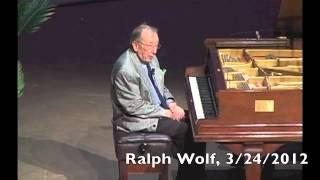 Pianist, Ralph Wolf, Discusses Eyesight (Etc!)