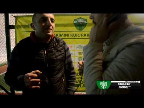SÜMERAKSU 77 - TOPÇULAR TEAM / BURSA / İddaa Rakipbul Ligi Açılış Sezonu 2017 RÖPORTAJ