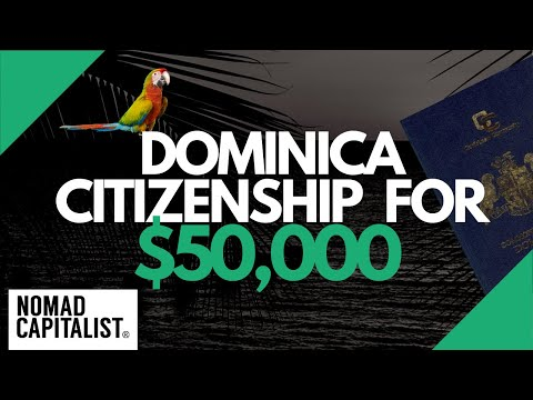 How to Get Dominica Citizenship for $50,000