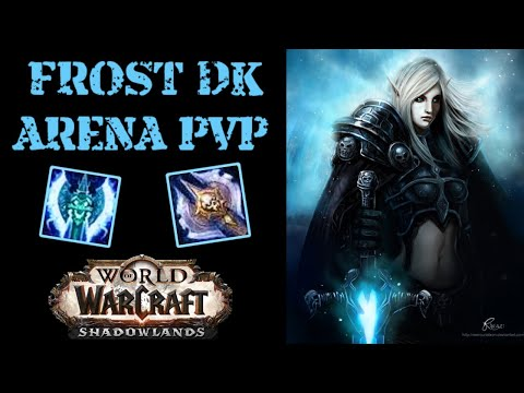 FROST DK PvP 2.8k Arena - WoW Shadowlands
