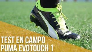 Puma EvoTouch 1: Test en campo