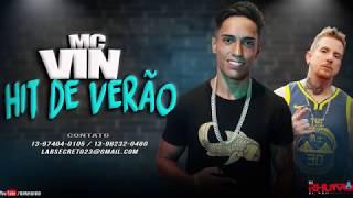 Mc Vin - Hit de Verão [Web-Clipe Oficial] Prod. DJ Rhuivo.