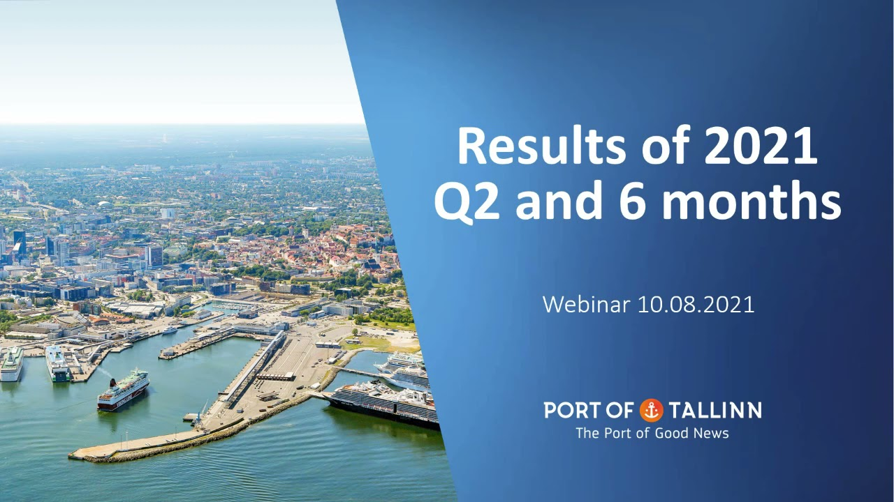Tallinna Sadam webinar for Q2 2021 results