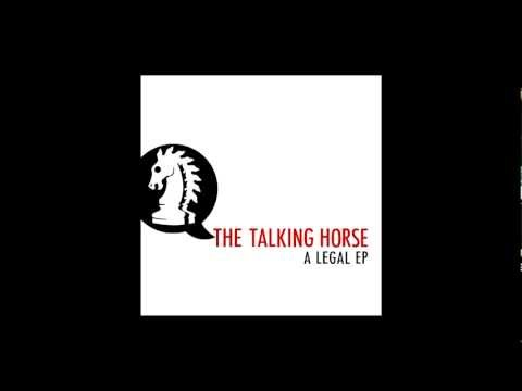 The Talking Horse - Legal