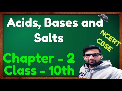 Acids, Bases and Salts, Science Class - 10th, CBSE NCERT