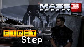 First Step Mass Effect 3 (Démo PC)