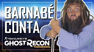 BARNABÉ CONTA: GHOST RECON WILDLANDS